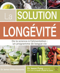 Vignette du livre La solution longévité : de la science à l'alimentation - James DiNicolantinio, Jason Fung