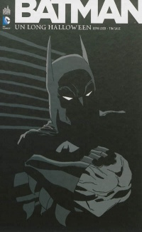 Vignette du livre Batman : Un long Halloween - Jeph Loeb, Tim Sale, Gregory Wright, Dave Stewart, Christopher Nolan