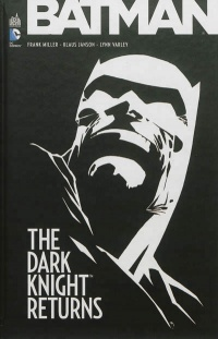 Vignette du livre Batman : The Dark Knight Returns 3e Éd.