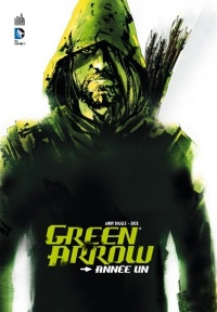 Green Arrow : Année un, David Baron
