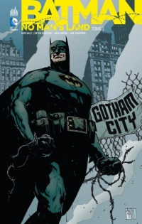 Vignette du livre Batman : No Man's Land T.1
