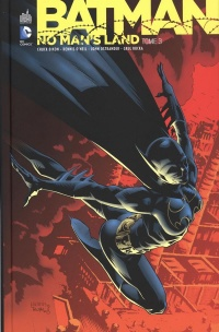 Vignette du livre Batman : No Man's Land T.3