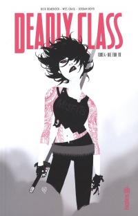 Deadly Class T.4 : Die for me, Wes Craig