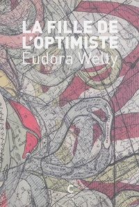 Fille de l'optimiste (La) - Eudora Welty