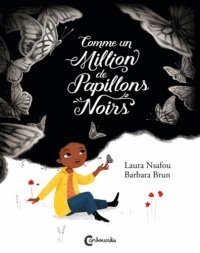 Comme un million de papillons noirs, Barbara Brun