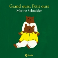 Grand ours, Petit ours - Marine Schneider
