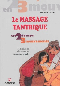 Massage tantrique (Le) - Mathilde Perrin