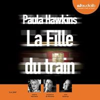 La fille du train  1 CD mp3  (14h30) - Paula Hawkins