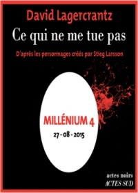 Millénium T.4: Ce qui ne me tue pas  2 CD mp3  (16h15) - David Lagercrantz