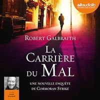 La carrière du mal  2 Cd mp3  (18h00) - Robert Galbraith
