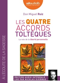 Vignette du livre Les quatre accords toltèques  1 CD mp3  (2h53) - Miguel Ruiz