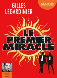 Vignette du livre Le premier miracle  2 CD mp3  (13h41)