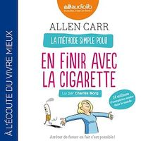 La méthode simple pour en finir avec la cigarette  CD mp3  (5h28) - Allen Carr