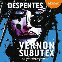 Vignette du livre Vernon Subutex T.3  CD mp3  (11h04) - Virginie Despentes