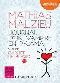 Vignette du livre Journal d'un vampire en pyjama  CD mp3  (4h58) - Mathias Malzieu