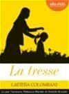 Vignette du livre La tresse  CD mp3  (5h04)