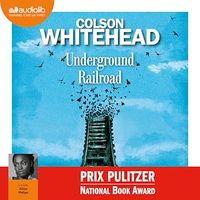 Underground Railroad  CD mp3  (10h45) - Colson Whitehead
