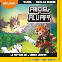 Frigiel et Fluffy T.1 : Le retour de l'Ender dragon CD mp3 (4h10),  Frigiel