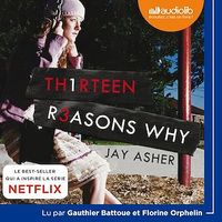 Vignette du livre Th1rteen R3easons Why  CD mp3  (6h25)