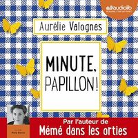Vignette du livre Minute, papillon ! CD mp3  (5h03)