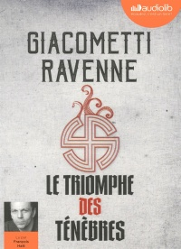 Le cycle du soleil noir T.1 : Le triomphe des..2 CD mp3 (12h57), Jacques Ravenne