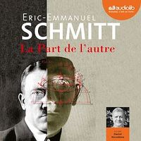 La part de l'autre  2 CD mp3  (16h24) - Eric-Emmanuel Schmitt