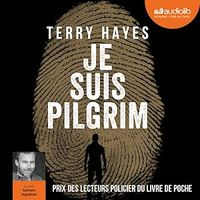 Je suis Pilgrim  3 CD mp3  (27h53) - Terry Hayes