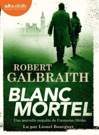Blanc mortel  3 CD mp3  (24h57) - Robert Galbraith