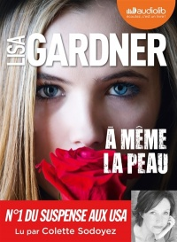 À même la peau  2 CD mp3  (14h26) - Lisa  Gardner