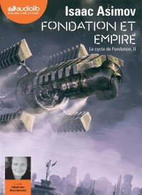 Vignette du livre Le cycle de Fondation T.2 : Fondation et empire  CD mp3  (11h07)
