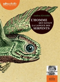 Vignette du livre L'homme qui savait la langue des serpents  2 CD mp3  (13h57)