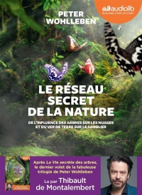 Le réseau secret de la nature  CD mp3  (7h15) - Peter Wohlleben