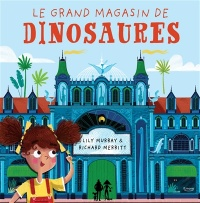 Le grand magasin de dinosaures, Richard Merritt