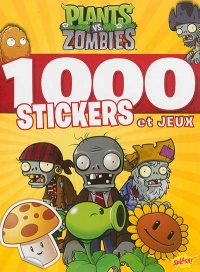 Vignette du livre Plants vs zombies : 1000 stickers et jeux - Simon Swatman
