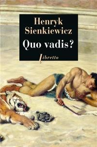 Quo vadis ? - Henryk Sienkiewicz