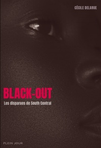 Vignette du livre Black-out : les disparues de South Central - Cécile Delarue