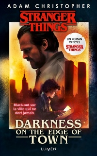 Vignette du livre Stranger Things : Darkness on the Edge of Town