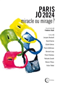 Paris JO 2024 : miracle ou mirage ?, Bernard Loup