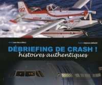 Debriefing de crash!, Stéphane Garnaud
