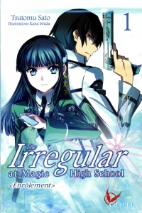Vignette du livre The Irregular at Magic High School T.1 : Enrôlement