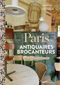 Paris : antiquaires & brocanteurs, Christian Sarramon