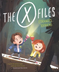 Vignette du livre The X-Files. Étranges Terriens