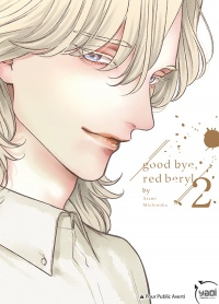 Vignette du livre Good Bye, Red Beryl T.2 - Michinoku Atami