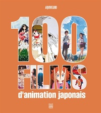 100 films d'animation japonais -  Animeland