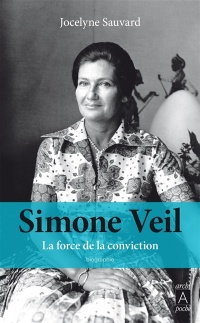 Vignette du livre Simone Veil: la force de la conviction
