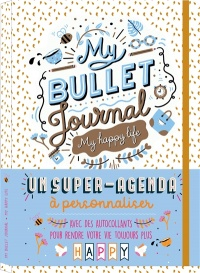 Vignette du livre My bullet journal : My Happy Life