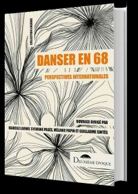 Vignette du livre Danser en 68 : perspectives internationales