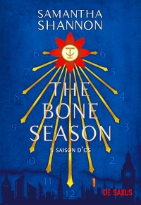 Vignette du livre The Bone Season T.1 : Saison d'os
