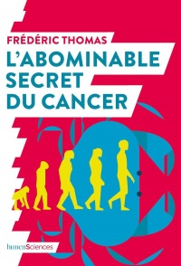 Vignette du livre L'abominable secret du cancer