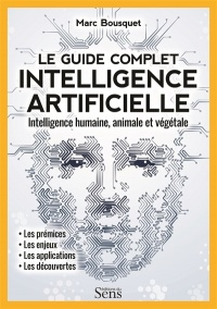 Vignette du livre Intelligence artificielle, le guide complet